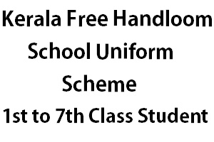 Free Handloom School Uniform Scheme Kerala