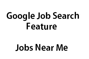 Google Jobs Near Me