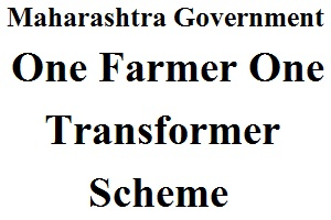 Maharashtra One Farmer One Transformer Scheme
