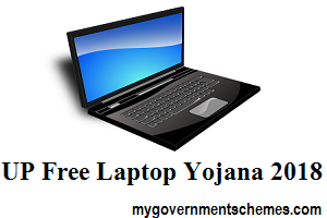UP Free Laptop Yojana 2018
