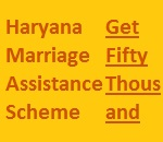 Haryana Marriage Assistance Scheme